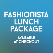 Fashionista Lunch Package