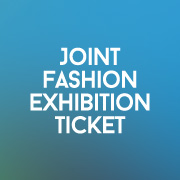 Joint Fashion Exhibition Ticket