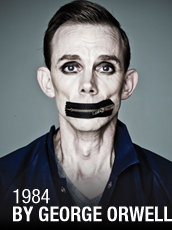 QPAC - 1984 by George Orwell - Cremorne Theatre, QPAC, Brisbane - Tickets & Packages