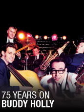 QPAC - 75 Years on Buddy Holly in Concert - Concert Hall, QPAC, Brisbane - Tickets & Dining Packages