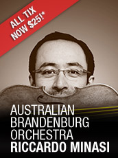 QPAC - Australian Brandenburg Orchestra - Riccardo Minasi Violin - Concert Hall, QPAC - Tickets & Dining Packages