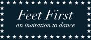 Feet First - An Invitation to Dance