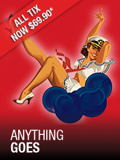 QPAC - Anything Goes - Lyric Theatre, QPAC - Tickets & Dining Packages