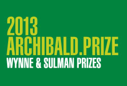 Archibald, Wynne and Sulman Prizes Exhibition 2013