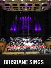 QPAC - Brisbane Sings - Concert Hall, QPAC - Tickets & Dining Packages