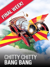 QPAC - Chitty Chitty Bang Bang - Lyric Theatre, QPAC, Brisbane - Tickets & Dining Packages