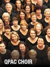 QPAC - QPAC Choir 2014 Showcase - Watch What Happens - Concert Hall, QPAC - Tickets & Dining Packages