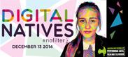 Digital Natives #nofilter