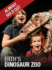 QPAC - Erth's Dinosaur Zoo - Cremorne Theatre, QPAC - Tickets & Packages