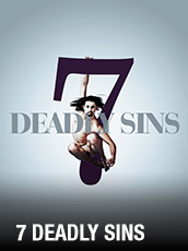 QPAC - 7 Deadly Sins - Playhouse, QPAC - Tickets & Packages
