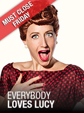 QPAC - Everybody Loves Lucy - Cremorne Theatre, QPAC - Tickets & Packages