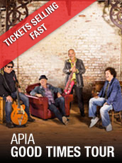 QPAC - APIA Good Times Tour - Concert Hall, QPAC, Brisbane - Tickets & Dining Packages