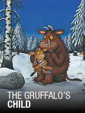 QPAC - The Gruffalo's Child - Playhouse, QPAC - Tickets & Packages