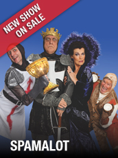 QPAC - Monty Python's SPAMALOT - Concert Hall, QPAC - Tickets & Dining Packages