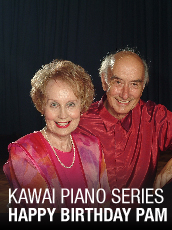 QPAC - Kawai Piano Series - Happy Birthday Pam! - Concert Hall, QPAC, Brisbane - Tickets & Dining Packages
