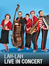QPAC - Lah-Lah Live in Concert - Cremorne Theatre, QPAC - Tickets & Packages