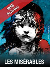 QPAC - Les Misérables - Lyric Theatre, QPAC - Tickets & Dining Packages