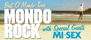 Mondo Rock with Special Guests