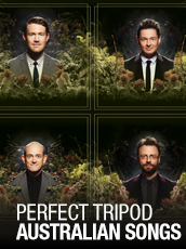 QPAC - Perfect Tripod Australian Songs - Concert Hall, QPAC, Brisbane - Tickets & Dining Packages