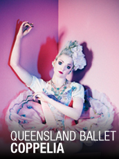 QPAC - Queensland Ballet - Coppélia - Playhouse, QPAC, Brisbane - Tickets & Packages
