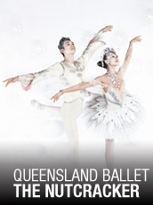 QPAC - Queensland Ballet - The Nutcracker 2014 - Playhouse, QPAC - Tickets & Packages