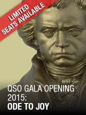 QPAC - QSO Presents Ode to Joy – 2015 Gala Opening  - Concert Hall, QPAC - Tickets & Dining Packages