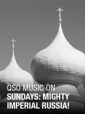 QPAC - Music on Sundays Series 4: Mighty Imperial Russia! - Concert Hall, QPAC - Tickets & Dining Packages