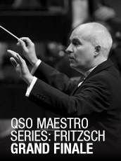 QPAC - Maestro Series 11: Fritzsch Grand Finale - Concert Hall, QPAC, Brisbane - Tickets & Dining Packages