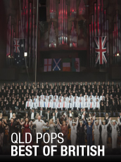 QPAC - QLD Pops – Best of British - Concert Hall, QPAC, Brisbane - Tickets & Dining Packages