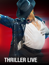 QPAC - THRILLER LIVE - Concert Hall, QPAC, Brisbane - Tickets & Dining Packages