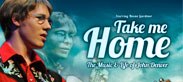 Take Me Home – The Music & Life of John Denver
