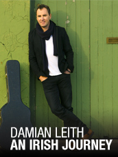 QPAC - Damien Leith - The Parting Glass – An Irish Journey - Cremorne Theatre, QPAC - Tickets & Packages