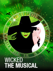 QPAC - Wicked - Lyric Theatre, QPAC - Tickets & Dining Packages