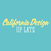 California Design Up Late