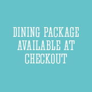 Dining Package