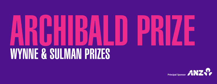 The Archibald, Wynne and Sulman Prizes - Art Gallery of NSW, The Domain Sydney NSW - Tickets