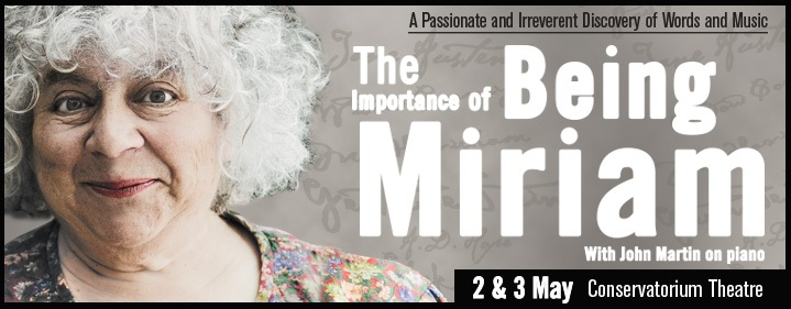The Importance of Being Miriam - Conservatorium Theatre, Griffith University, South Bank, Brisbane - Tickets