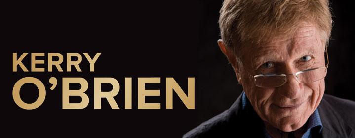 Kerry O'Brien - Conservatorium Theatre, Queensland Conservatorium Griffith University, South Bank - Tickets