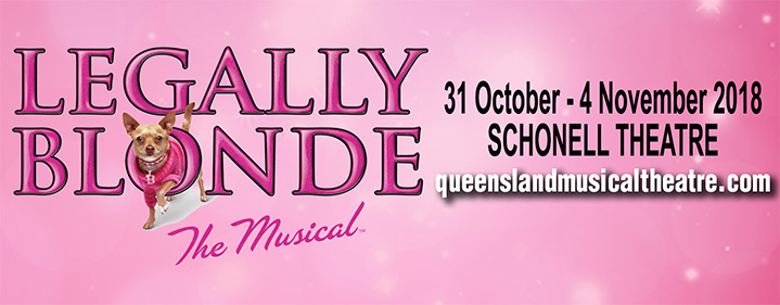 Legally Blonde, The Musical - Schonell Theatre, University of Queensland - Tickets