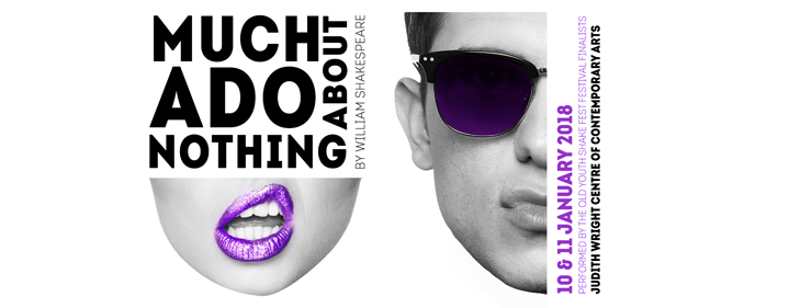 Much Ado About Nothing - Performance Space, Judith Wright Centre, Judith Wright of Contemporary Arts - Tickets