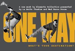 One Way | Roundhouse Theatre
