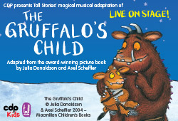 The Gruffalo's Child | Gardens Theatre