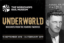 Underworld: Mugshots from the Roaring Twenties | The Workshops Rail Museum