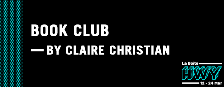 Book Club by Claire Christian  - Roundhouse Theatre - Tickets
