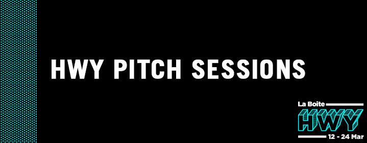 HWY Pitch Sessions  - Roundhouse Theatre - Tickets