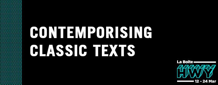 Contemporising Classic Texts: Masterclass for Teachers  - La Boite Studio - Tickets