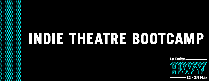 Indie Theatre 2-Day Bootcamp - La Boite Studio - Tickets